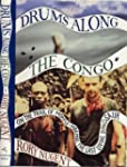 Drums along the Congo: On the Trail o...