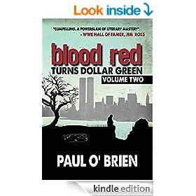 Blood Red Turns Dollar Green Volume 2
