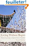 Living Without Regret: Growing Old in...