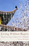 Living Without Regret: Human Experien...