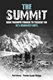 Pat Falvey The Summit: How Triumph Turned to Tragedy on K2's Deadliest Days