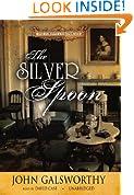 The Silver Spoon (Forsyte Chronicles, Book 5) (The Forsyte Saga: a Modern Comedy)