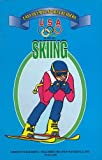 Skiing: Easy Olympic Sports Readers (U. S. Olympic Ocmmittee Easy Olympic Sports Readers Series)