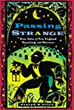 Passing Strange: True Tales of New England Hauntings and Horrors