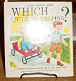 Which Child Is Helping? (A tiny Question Book)