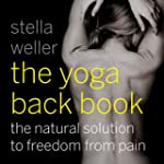The Yoga Back Book: The Natural Solut...