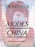 Modes China (De Rigueur)