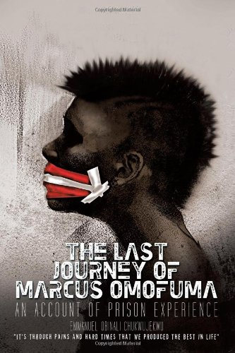 The Last Journey Of Marcus Omofuma: An Account Of Prison Experience