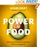 THE Power of Food: 100 Essential Reci...