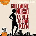 La Fille de Brooklyn suivi d'un entretien inédit avec l'auteur Audiobook by Guillaume Musso Narrated by Rémi Bichet