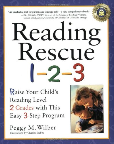 Reading Rescue 1-2-3: Raise Your Child's Reading Level 2 Grades with This Easy 3-Step Program (Children Reading Program compare prices)