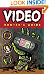 Video Hunter's Guide: Video Collector...