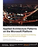 img - for Applied Architecture Patterns on the Microsoft Platform book / textbook / text book