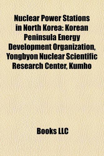 nuclear-power-stations-in-north-korea-korean-peninsula-energy-development-organization-yongbyon-nucl