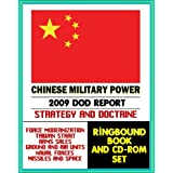 Chinese Military Power: 2009 Defense Department Report, Taiwan, Naval, Air, Space Forces, Modernization, Arms...