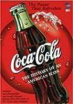 Coca-Cola: History of an American Icon