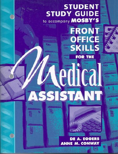 Student Study Guide to accompany Mosby's Front Office Skills for the Medical Assistant