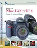 Blue Crane Training DVD for the Nikon D300 and D700 - Volume 2: advanced topics