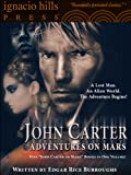 The Adventures of John Carter on Mars