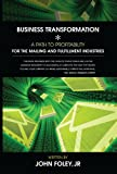 img - for Business Transformation: A Path to Profitability for the Mailing and Fulfillment Industries book / textbook / text book