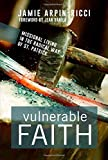 Vulnerable Faith: Missional Living in the Radical Way of St. Patrick