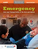 Emergency Care And Transportation Of The Sick And Injured, Enhanced Tenth Edition, Includes Navigate 2 Preferred Access