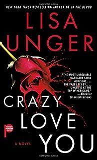 Book Cover: Crazy Love You: A Novel