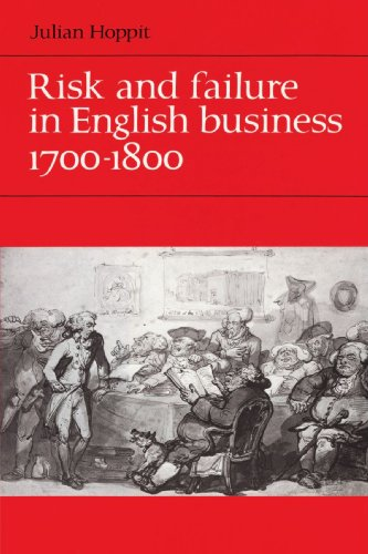 Risk and Failure in English Business 1700-1800