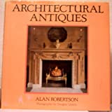 Architectural Antiquesby Alan Robertson