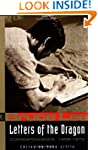 Bruce Lee: Letters of the Dragon: An...
