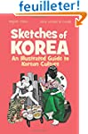 Sketches of Korea: An Illustrated Gui...
