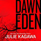 Dawn of Eden | [Julie Kagawa]
