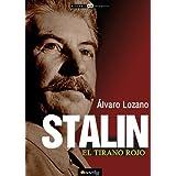 Stalin, el tirano rojo (Historia Incognita)