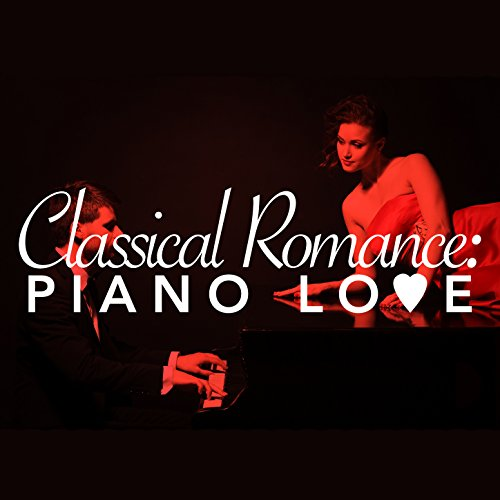 Classical Romance: Piano Love (Classical Romance compare prices)