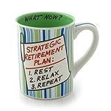Our Name Is Mud Retirement Plan Mug