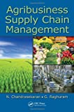 img - for Agribusiness Supply Chain Management book / textbook / text book