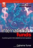 img - for International Funds: A practical guide (Securities Institute Global Capital Markets) book / textbook / text book