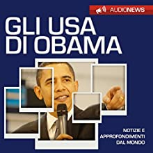 Gli USA di Obama Audiobook by Andrea Lattanzi Barcelò Narrated by Maurizio Cardillo