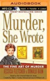 Jessica Fletcher Murder, She Wrote: The Fine Art of Murder