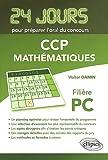echange, troc Walter Damin - 24 Jours pour Préparer l'Oral du Concours CCP Mathématiques Filière PC