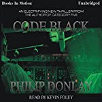 Code Black | Philip Donlay