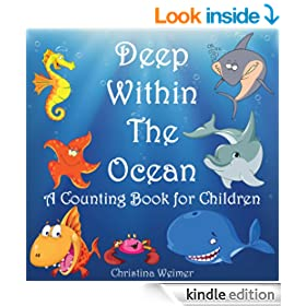 Deep Within The Ocean (A Counting Book For Children)