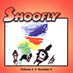 Shoofly, Vol. 2, No. 4: An Audiomagazine for Children | Joyce Sidman,Edith Tarbescu,Maureen Carroll