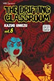 The Drifting Classroom, Vol. 8 (1421509601) by Kazuo Umezu