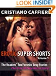 Erotic Super Shorts Volume 1: The Rea...