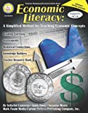 Economic Literacy, Grades 6 - 12: A Simplified Method for Teaching Economic Concepts