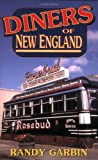 img - for Diners of New England book / textbook / text book