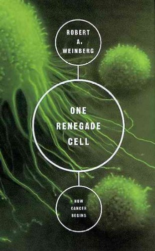 One Renegade Cell The Quest for the Origin of Cancer.jpg