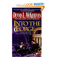 Into the Forge (Hel's Crucible, Book 1) by Dennis L. McKiernan