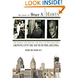 GROWING UP IN THE SOUND OF PHILADELPHIA (From The Inside Out) (Volume 1)